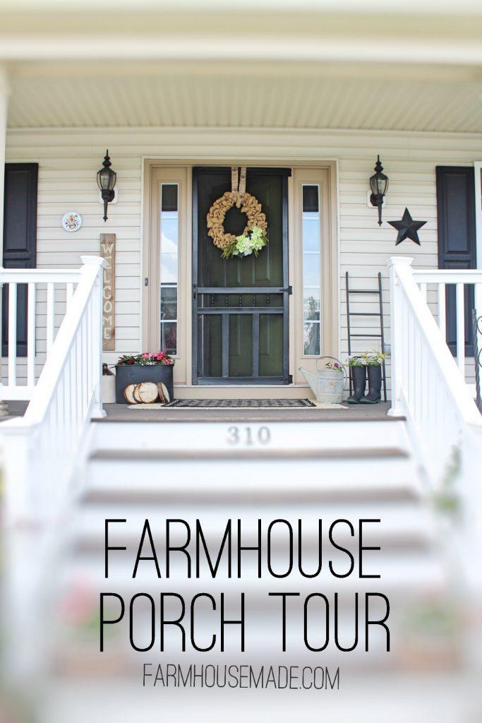 Farmhouse Made Farmhouse Porch Tour
